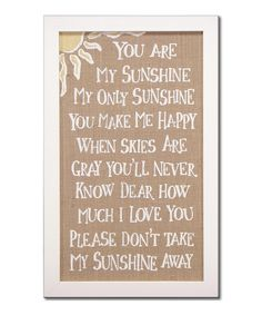 Look at this 'You Are My Sunshine' Framed Sign on #zulily today!