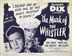 The Mark of the Whistler is a 1944 American crime film noir based on the radio drama The Whistler. It was directed by William Castle and features Richard Dix and Janis Carter, among others. It is the second of eight Whistler films starring Richard Dix produced in the 1940s.