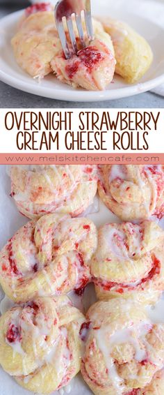 Overnight Strawberry Cream Cheese Sweet Rolls.