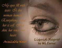 *Teaser* Liquid Regret by MJ Carnal.