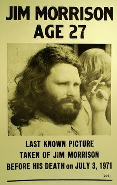 Jim Morrison ... RIP. Member of The 27 Club                              …