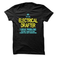 I am an ELECTRICAL DRAFTER - #cool shirt #under armour hoodie. SECURE CHECKOUT => https://www.sunfrog.com/LifeStyle/I-am-an-ELECTRICAL-DRAFTER-28547080-Guys.html?68278