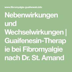 Nebenwirkungen und Wechselwirkungen | Guaifenesin-Therapie bei Fibromyalgie nach Dr. St. Amand