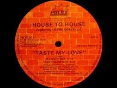 ▶ House To House Feat. Kym Mazelle - Taste My Love(Police Records) 1987 - YouTube