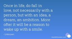 This might be the best reason... To fall in love with your passion..