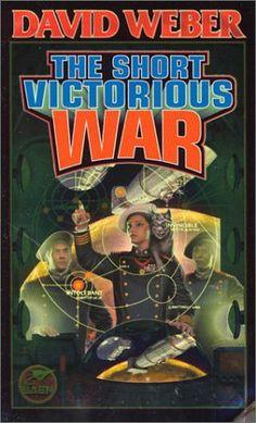 The Short Victorious War (Honor Harrington #3), David Weber