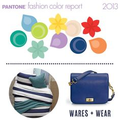 Pantone Fashion Color Report 2013 - Wares + Wear from Babble.com