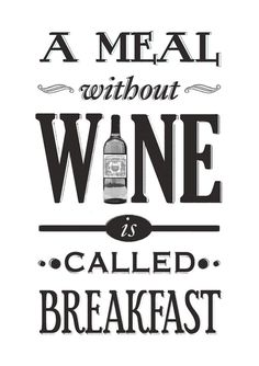 Wine lovers will agree with me. Wine makes the world go round! If you can't relate, you need to check out 20 Relatable Quotes Every Wine Lover Agrees With ASAP. Oh and pour yourself a glass (or two) of wine as well :) Wine Quotes, Food Quotes, Funny Quotes, Wine Sayings, Liquor Quotes, Cheeky Quotes, Cooking Quotes, Funny Memes, Quote Posters