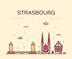 Buy Strasbourg City Skyline Grand Est France Vector by gropgrop on GraphicRiver. Strasbourg, Preschool Newsletter Templates, Skyline, How To Draw Hands, Typography, France, Drawings, Infographics, Countries