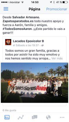 Desde Salvador Artesano. Zapatosparatodos.es todo nuestro apoyo y fuerza a Aarón, familia y amigos. #TodosSomosAaron. ¡¡¡Este partido lo vais a ganar!!!