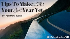 As we close out 2014 and look forward to 2015, wishing everyone a very Merry Christmas from my family to your's.   Tips To Make 2015 Your Best Year Yet | My Lead System PRO - MyLeadSystemPRO
