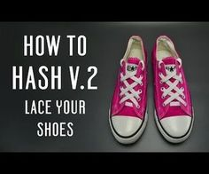 How to hash v2 lace your shoes