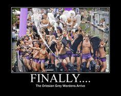 HAHAHAHAHA! WOW! Now that's hilarious! Orlesian Grey Wardens. Dragon Age.