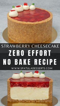 Cheesecake Recipe No Water Bath, Easy No Bake Cheesecake, Best Cheesecake, Cheesecake Desserts, Strawberry Cheesecake, Cream Lemon, Baking Recipes, Dessert Recipes, Baked Strawberries