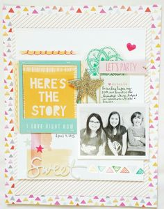 Here's the Story Gossamer Blue, Amy Tan, Scrapbook Pages, Scrapbook Layouts, Scrapbooks, Let It Be, Love, Frame, Party