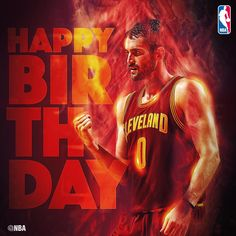 Join us in wishing KEVIN LOVE of the CLEVELAND CAVS a HAPPY BIRTHDAY!