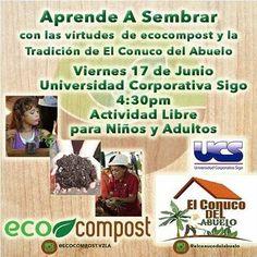 @Regrann from @reciclart_vzla -  Visita HOY en la #ExpoFeria  de Emprendedores @ucssigo  Aprende a sembrar con la tradición de @elconucodelabuelo y las virtudes @ecocompost.vzla  4:30pm Actividad Libre para #Niños y #Adultos  ENTRADA LIBRE Participa y lleva tu planta sembrada con @ecocompost.vzla  #HechoEnMargarita #mgta #emprende #ecocompost #ucs #fertilizanteorganico #Regrann