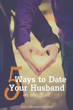 5 Ways to Date Your Husband in the Fall