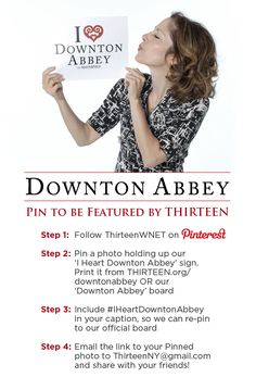 Join the #IHeartDowntonAbbey fun! Print out the sign here: http://www.thirteen.org/wp-content/blogs.dir/2/files/2013/01/iheartdownton.pdf