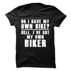 My Own Biker T-Shirts, Hoodies. ADD TO CART ==► https://www.sunfrog.com/Automotive/My-Own-Biker-39501218-Guys.html?id=41382