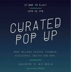 Find the cool Fashion Pop-Up Stores in Berlin. Each month a refreshed list of temporary fashion stores in every part of Berlin.  #littlepopup #greekpopupshop #curatedpopup #berlinfashionweek #press