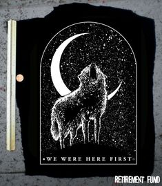 Wolves We Were Here First BACKPATCH wolves rule I also like