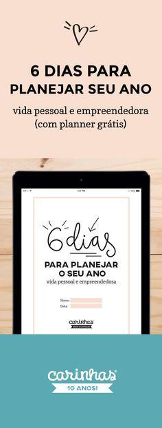 """""""6 dias para planejar seu ano - vida pessoal e empreendedora (com planner grátis)"""""""