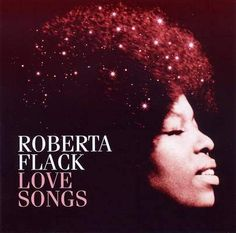 Roberta Flack - Love Songs