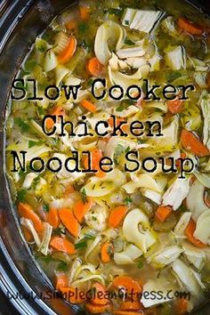 Slow Cooker Chicken Noodle Soup - 21 Day Fix Recipes - Clean Eating Recipes Healthy Recipes - Dinner - Lunch weight loss - 21 Day Fix Meals - crockpot - www.simplecleanfitness.com (21 Day Fix Crockpot Recipes)
