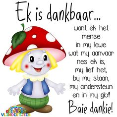 Baie Dankie, Afrikaanse Quotes, Goeie Nag, Goeie More, Teamwork Quotes, Happy Birthday Pictures, Good Morning Greetings, Positive Words, Friendship Quotes