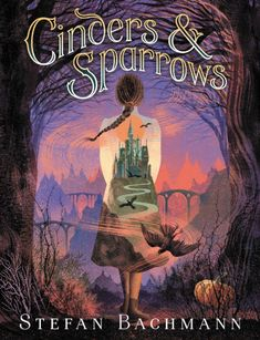 Cinders and Sparrows by Stefan Bachmann - Released October 13, 2020 #fantasy #youngadult Book Club Books, The Book, Good Books, Dry Sense Of Humor, Hero's Journey, Witch House, Howls Moving Castle, Page Turner, Books To Read Online