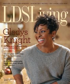 How Gladys Knight Became a Mormon. Interesting story even if your not a LDS member.