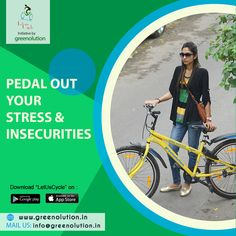 Pedal Out your stress & Insecurities  #Greenolution #BikeShare #BikeSharing #BikeRent #BikeRenting  #CycleOnRent #BicycleOnRent  #CycleShare #CycleSharing #CycleRent #CycleRenting  #BicycleShare #BicycleSharing #BicycleRent #BicycleRenting  #RentBicycle #RentCycle  #PublicBikeSharing #PublicBicycleSharing #PublicCycleSharing  #ShareBicycle #ShareCycle  #LetUsCycle #BicycleSharingScheme #CycleSharingScheme  #RentACycle #RentABicycle  #Bicycle #Cycle