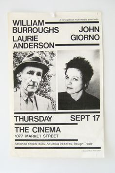 William Burroughs, Laurie Anderson, and John Giorno. First edition. 17 x 11 inch illustrated poster. San Francisco: The Cinema (anyone know the year?)
