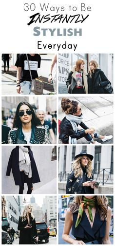30 ways to be stylish instantly with these lazy girl fashion hacks! Stylish and fashionable outfit inspiration and 10 Habits of highly fashionable people!