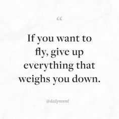 """If you want to fly give up everything that weighs you down.""    Feel free to share our posts with anyone you'd like.  You can also find us here: dailymnml.com Twitter: @dailymnml    Tags: #dailymnml #minimalism #quote #quotes #minimal #minimalist #minimalistic #minimalquote #minimalzine #minimalmood #minimalove #lessismore #simple #simplelife #simpleliving #simplicity #instaminim #stoicism #goodlife #inspiration #motivation #slowlife #slowliving #mindfulness #love #wisdom #mnml…"