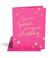 Hattan Home   Go on Sparkle Birthday Card   $4.50