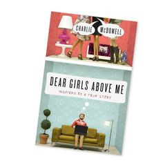 Based on @CharlieMcDowell's popular Twitter feed, Dear Girls Above Me shows how one single guy turned into a better man by thinking like the twenty-something girls who live upstairs.