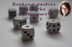 Booking more direct sales parties with the dice game.