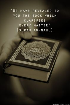 The Book Which Clarifies Every Matter [Quran 16:89; Surat an-Nahl with Mushaf in the Background]
