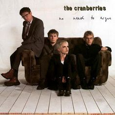 Music Worth Giving A Listen: The Cranberries - No Need to Argue