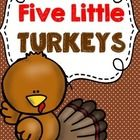 "Turkeys pocket chart activity: Five Little Turkeys.  This free download includes an original poem ""Five Little Turkeys.""   Included:  Printable pocket chart sentence strips and 5 Turkeys to use along with the Turkey poem.   I hope your little ones enjoy this interactive poem!"