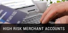 The need for high risk merchant services
