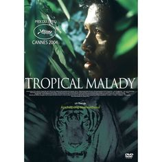 Tropical malady • Apichatpong Weerasethakul