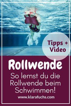 VIDEO: So lernst du eine Rollwende / Schwimmtechnik - Schwimmen für Anfänger und Fortgeschrittene. KlaraFuchs.com #schwimmen #schwimmtechnik #schwimmtraining #crawl #sportlich