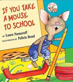 If You Take a Mouse to School If You Give...