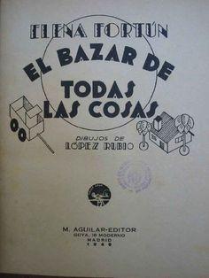 EL BAZAR DE TODAS LAS COSAS: FORTUN Elena