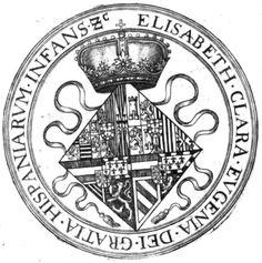 Seal of Isabella Clara Eugenia (1566-1633), Infanta of Spain and Portugal, as a widow. Sigilla Comitum Flandriae, Olivarius Vredius.