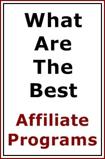 What are the best affiliate programs?