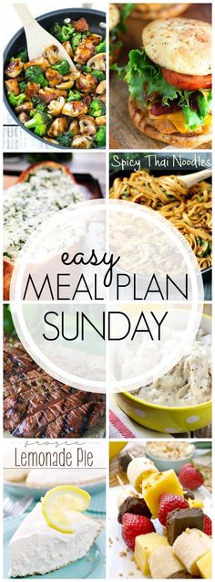 Happy Sunday! Grab your meal plan recipes for the week with out Easy Meal Plan Sunday. We've got you covered!